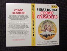 COSMIC CRUSADERS by Pierre Barbet - Daw 414 Paperback UNUSED COVER Only VF+