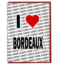 Greeting Card - Birthday Card - I Love Bordeaux