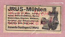 DUSSLINGEN, Werbung 1940, IRUS-Werke Mühlen