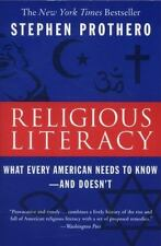 Religious Literacy What Every American. by Stephen Prothero (2008) Sc, Ex-Lib.