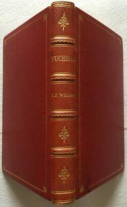 Fuchsias by Stanley J. Wilson, 1976 - Illustrated Fine Binding, Very Good