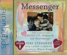 Messenger: The Legacy of Mattie J. T. Stepanek and Heartsongs (CD, Unabridged)
