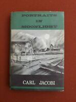CARL JACOBI Portraits In Moonlight ARKHAM HOUSE 1st Ed 1/2000 HORROR RARE