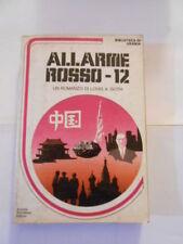 URANIA BIBLIOTECA- n.10 - ALLARME ROSSO -12 - L.A.GOTH - 1982