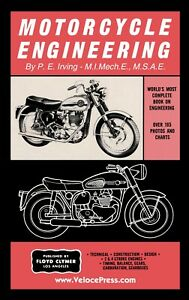 Floyd Clymer Motorcycle Engineering by P. E. Irving