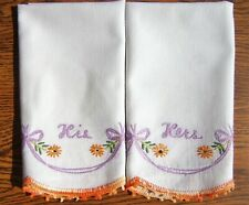 Vintage His and Hers Cotton Hand Embroidered Hand Towels Crocheted Edge Unused