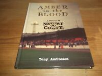 Book. Football. Amber in the Blood. History of Newport County. Yore Ambrosen 1st