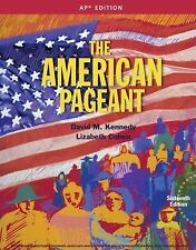 The American Pageant History American People David M. Kennedy 16th AP Edition