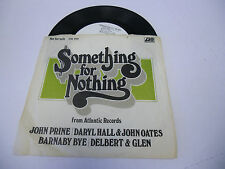 Something For Nothing [John Prine Daryl Hall Oates] 45 RPM Atlantic Records EX