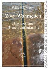 Zwei Wahrheiten - Willem Resandt - 9783837211870 PORTOFREI