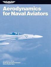 FAA Handbooks: Aerodynamics for Naval Aviators : Navweps 00-80t-80 by Naval...