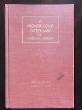 A Pronouncing Dictionary of American English by John S. Kenyon - 1953 Hardcover