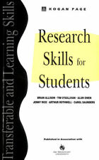 Research Skills for Students (Transferable and Learning Skills) by Allison, Bria