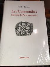 Les Catacombes Gilles Thomas
