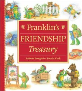Franklin's Friendship Treasury by Paulette Bourgeois