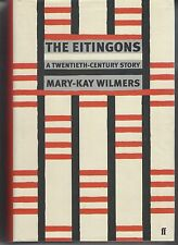 THE EITINGONS /  ATWENTIETH CENTURY STORY by MARY-KAY WILMERS hc/dj 2009 1st ed