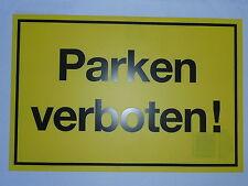 """Schild- """"Parken verboten!"""" 250 x 400 mm"""