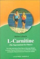 L-Carnitine: The Supernutrient for Fitne