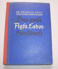 Heinrich Beck / Hand Westendorp - Das große Agfa Labor Handbuch - 1943 !