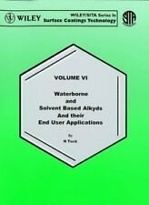 Waterborne Solvent Based Alkyds Their End User Applications 6e N.. 9780471985914