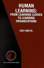 Human Learning: From Learning Curves to Learning Organizations-ExLibrary