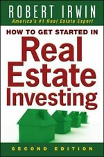 How to Get Started in Real Estate Investing by Robert Irwin (2008, Paperback)