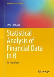 Statistical Analysis of Financial Data in R [Springer Texts in Statistics]
