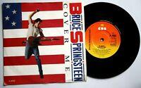"Near Mint  Bruce Springsteen Cover Me 7"" Vinyl 45 NM EX+"