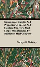 Dimensions, Weights And Properties Of Special And Standard Structural Steel S...
