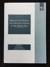 Reproductive Health and Infectious Disease in the Middle East (1998, Hardcover)