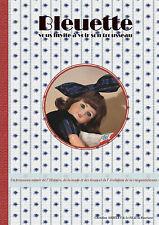 Bleuette vous invite à voir son trousseau, nouveauté livre