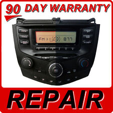 REPAIR 03 04 05 06 07 Honda Accord Radio CD Player 2AC0 2AA0 2AX0 2AC1 2AC2 2AA1