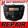 REPAIR 03 04 05 06 07 Honda Accord Radio CD Player 2AC0 2AA0 2AX0 2AC1 2AC2 2AA1