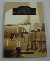 1939-1940 New York Worlds Fair Bill Cotter 2009 Images of America