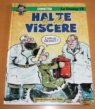 DIMITRI LE GOULAG EO volume 12 HALTE À LA VISCÈRE Albin Michel 1992 NEUF