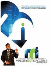 Ministry Not Impossible, Paperback by Reid, Oliver T., ISBN-13 9781530264926 ...