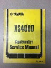 Yamaha 1978 Supplementary Service Manual XS400D /Motorcycle Repair Maintenance