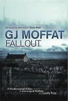 Fallout by G. J. Moffat (Paperback) New Book