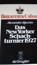 CAISSA CHESS BOOK: Das New Yorker Schachturnier 1927: Hard Cover (1982)