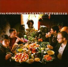 The  Goodnight Loving Supper Club by The Goodnight Loving Cd Power Pop