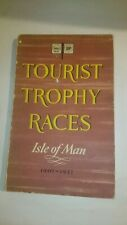TOURIST TROPHY RACES 1907-1953 - ISLE OF MAN TT SHELL BP BOOK