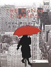 GD÷LARGE PRINT EX-LIB COMEDY BOOK:THE NANNY DIARIES-NICOLA KRAUS+EMMA MCLAUGHLIN