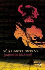Why Music Moves Us-ExLibrary