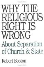 Why the Religious Right Is Wrong About Separation of Church & State Robert Bosto