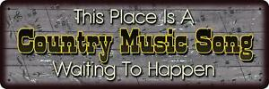 """3.5"""" x 10.5"""" inch - A Country Music Song Waiting to Happen - Metal Novelty Sign"""