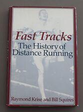 FAST TRACKS THE HISTORY OF DISTANCE RUNNING RAYMOND KRISE DJ HC 1983 2ND BOX39