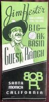 Dude Ranch Guest Ranch Jim Hester Brochure Big Oak Basin Santa Monica CA 1940's