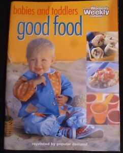 The Australian Women's Weekly Babies and Toddlers Good Food Recipe Book