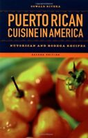 Puerto Rican Cuisine in America: Nuyorican and Bodega Recipes by Rivera, Oswald