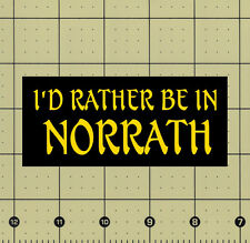 "CUSTOM MADE COLLECTIBLE I'D RATHER BE IN NORRATH - EVERQUEST MAGNET (4½""x2"")"